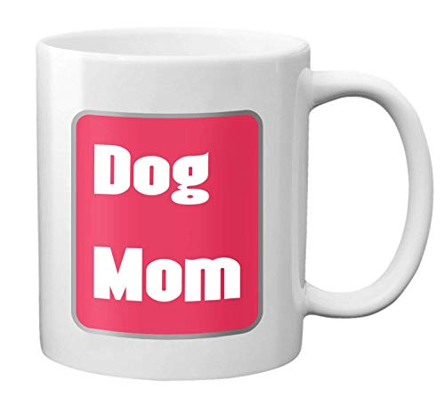 Dog Mom Ever Coffee Mug Funny Mother'S Day Gifts Ceramic Cup Milk Juice Or Tea 12-Oz Birthday