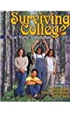 Surviving College : A Real World Experience, Schick, Constance J. and Beck, Brett L., 0757504647