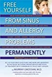 Free Yourself From Sinus and Allergy Problems Permanently