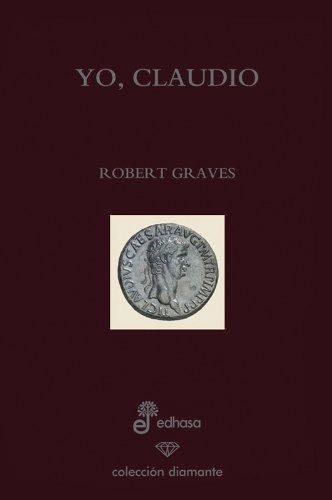 Yo, Claudio (edición especial 60 aniversario) (Diamante) por Robert Graves,Floreal Mazía