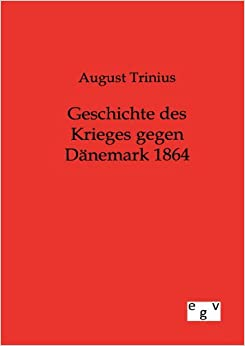 Book Geschichte des Krieges gegen Dänemark 1864