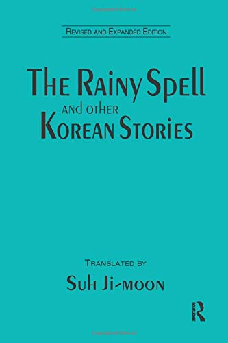 The Rainy Spell and Other Korean Stories (East Gate Book)