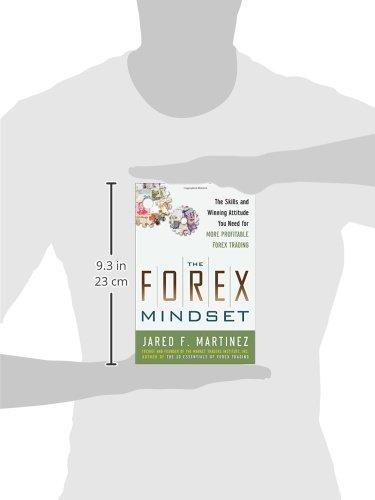 The forex mindset by jared f martinez pdf