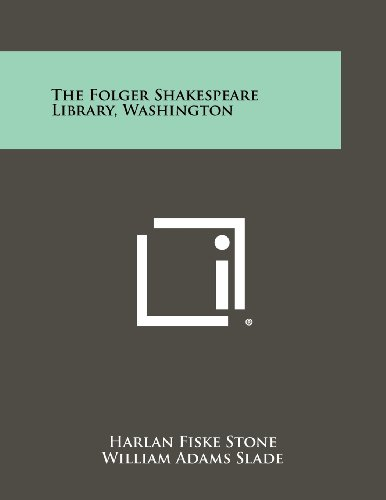 The Folger Shakespeare Library, Washington ()
