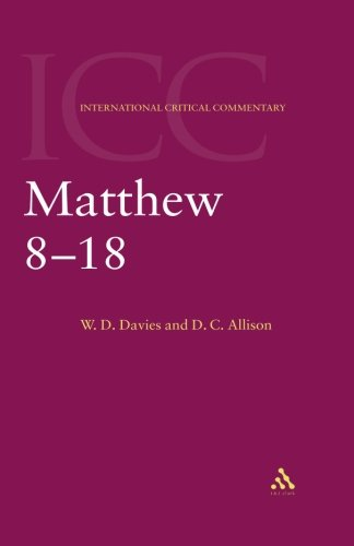 Matthew 8-18: Volume 2 (International Critical Commentary)