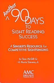 Choral Reading Sight (Another 90 Days to Sight Reading Success (A Singer's Resource for Competitive Sight-singing). Composed By Stan Mcgill/h. Morris Stevens, Jr.. for Voice Solo. Choral, Sight-reading, Instructional. Book & Cd.)