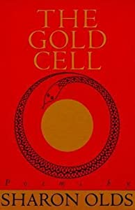 [(Gold Cell)] [Author: Sharon Olds] published on (March, 1987)