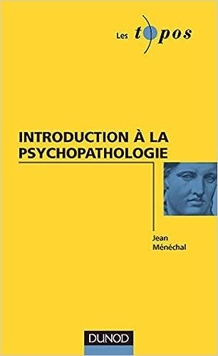 En ligne téléchargement gratuit Introduction à la psychopathologie pdf epub