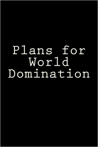 World Domination For Dummies