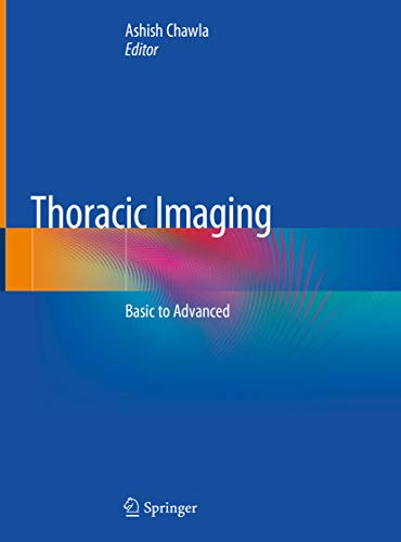 Thoracic Imaging: Basic to Advanced