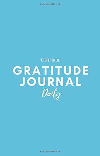 Download Gratitude Journal Daily: Light Blue: Journal 5.5 x 8.5 PDF