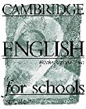 Cambridge English for Schools, Andrew Littlejohn and Diana Hicks, 0521421780