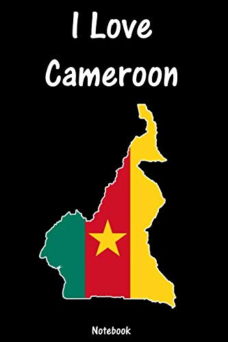 I Love Cameroon: Cameroon Notebook | college book | diary | journal | booklet | memo | composition book | 110 sheets - ruled paper 6x9 inch