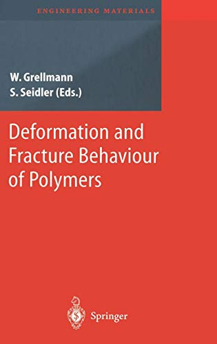 Deformation and Fracture Behaviour of Polymers (Engineering Materials)