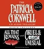 The Patricia Cornwell CD Audio Treasury Low Price: Contains All That Remains and Cruel and Unusual (Kay Scarpetta) by Cornwell, Patricia (2005) Audio CD