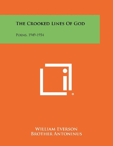 The Crooked Lines of God: Poems, 1949-1954