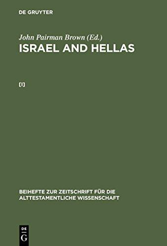 - Israel and Hellas. [I] (Beihefte zur Zeitschrift für die alttestamentliche Wissenschaft Book 231)