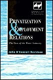 Privatisation and Employment Relations, Julia O'Connell Davidson, 0720122147