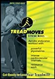 TREADMOVES - Extreme Moves DVD
