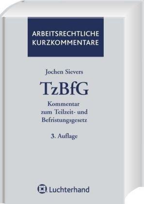 Kommentar zum Teilzeit- und Befristungsgesetz (TzBfG)