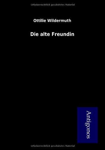 Download Die alte Freundin (German Edition) ebook