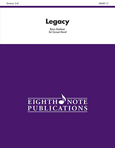 Legacy (Conductor Score & Parts) (Eighth Note Publications)