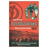 Passovotchka: Moscow Dynamo (Bloomsbury Paperbacks)