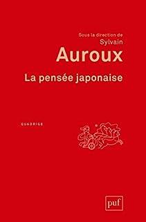 La pensée japonaise, Auroux, Sylvain (Ed.)