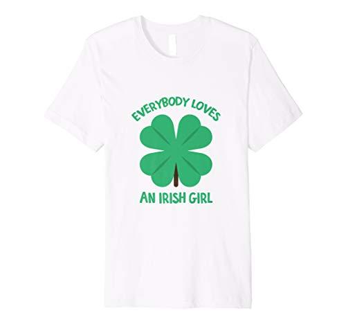 St Patricks Day Tshirt Gift Women Everybody Loves Irish Girl (Everybody Loves An Irish Girl T Shirt)