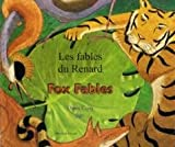img - for Les fables du Renard - Fox Fables (Bilingual edition: French & English) book / textbook / text book