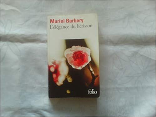 Amazon Fr L Elegance Du Herisson Muriel Barbery Livres