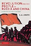 Revolution and the People in Russia and China 1st Edition