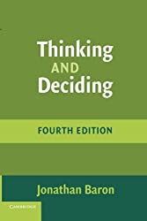 Thinking and Deciding, 4th Edition