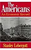 img - for The Americans: An Economic Record by Stanley Lebergott (1984-06-01) book / textbook / text book