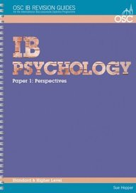 Read Online IB Psychology Standard and Higher Level: Paper 1 (OSC IB Revision Guides for the International Baccalaureate Diploma) pdf