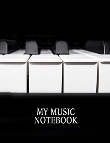 My Music Notebook. Blank Manuscript Paper Staff Paper Journal. BBD Gift Designs