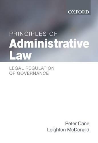 Principles of Administrative Law: Legal Regulation of Governance