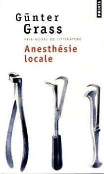 Anesthésie locale par Grass
