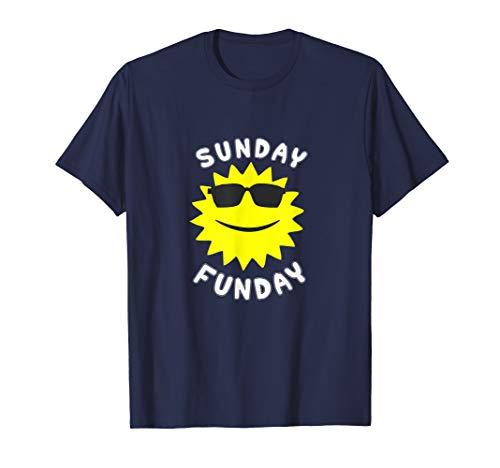 Sunday (Sun Day) Funday (Fun Day) - Day Sunday Fun T-shirt