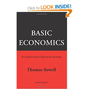 Basic Economics 4th Ed: A Common Sense Guide to the Economy Thomas Sowell