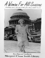 A Woman For All Seasons: A Photographic Chronicle of Margaret Chase Smith's Career