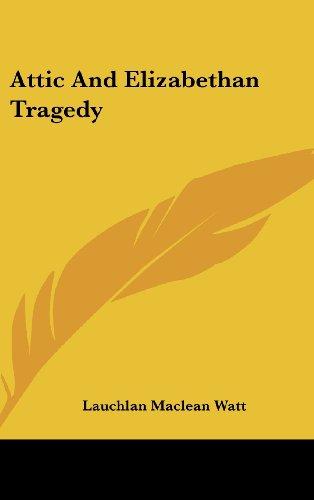Attic and Elizabethan Tragedy