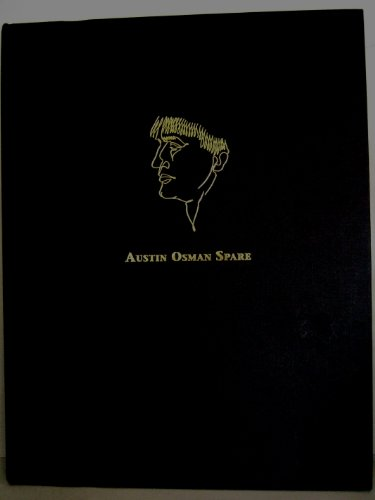 From Inferno to Zos: The Writings and Images of Austin Osman Spare