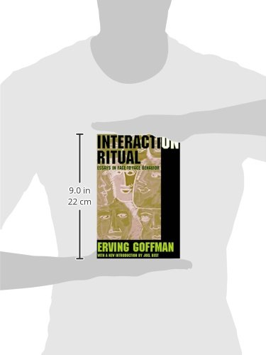 interaction ritual. essays on face to face behavior Interaction ritual essays on face-to-face behavior anchor books аркадий викашев.