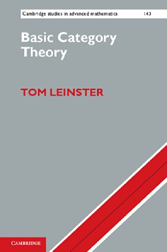 Basic Category Theory (Cambridge Studies in Advanced Mathematics)