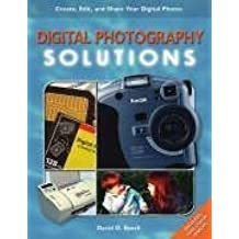 Digital Photography Solutions by David D. Busch (2003-04-28)