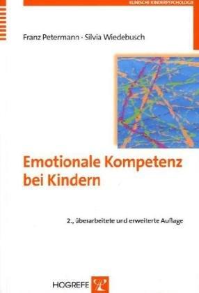 Emotionale Kompetenz bei Kindern (Klinische Kinderpsychologie)