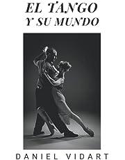 El tango y su mundo