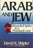 Arab and Jew, David K. Shipler, 081291273X