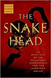 Books : The Snakehead Publisher: Doubleday